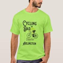 Cycling Dad Reppin' Arlington T-Shirt
