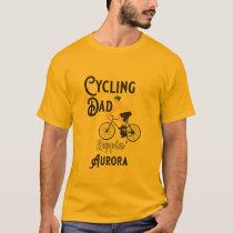 Cycling Dad Reppin' Aurora T-Shirt