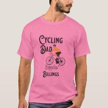 Cycling Dad Reppin' Billings T-Shirt