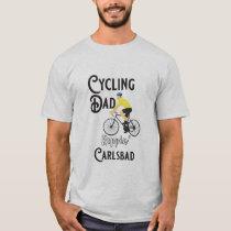 Cycling Dad Reppin' Carlsbad T-Shirt