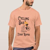Cycling Dad Reppin' Cedar Rapids T-Shirt