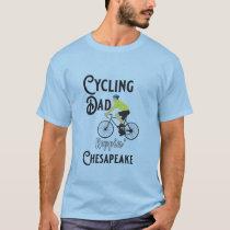 Cycling Dad Reppin' Chesapeake T-Shirt