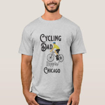 Cycling Dad Reppin' Chicago T-Shirt