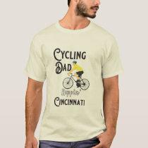 Cycling Dad Reppin' Cincinnati T-Shirt