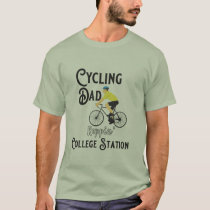 Cycling Dad Reppin' College Station T-Shirt