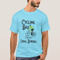 Cycling Dad Reppin' Coral Springs T-Shirt