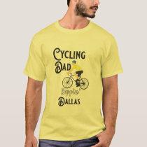 Cycling Dad Reppin' Dallas T-Shirt