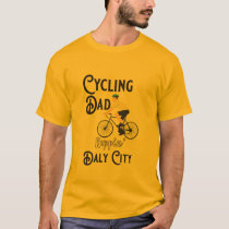 Cycling Dad Reppin' Daly City T-Shirt
