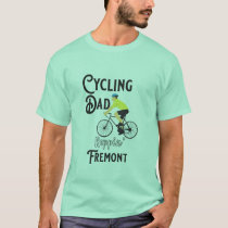 Cycling Dad Reppin' Fremont T-Shirt