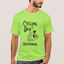Cycling Dad Reppin' Greensboro T-Shirt