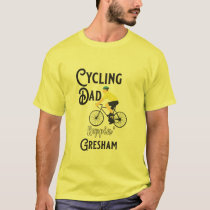Cycling Dad Reppin' Gresham T-Shirt