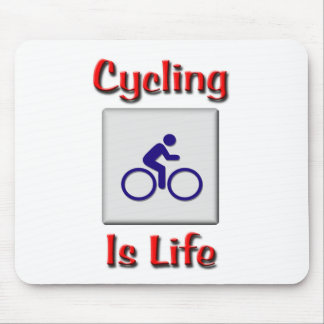 Cycling Is Life Mouse Pad