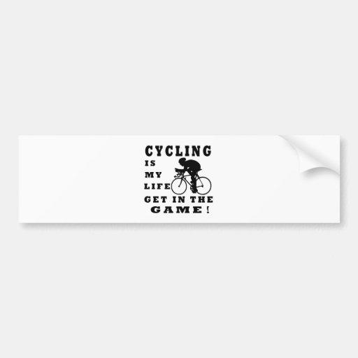 Cycling Is My Life Car Bumper Sticker