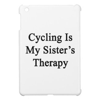 Cycling Is My Sister s Therapy iPad Mini Case