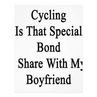 Cycling Is That Special Bond I Share With My Boyfr Letterhead