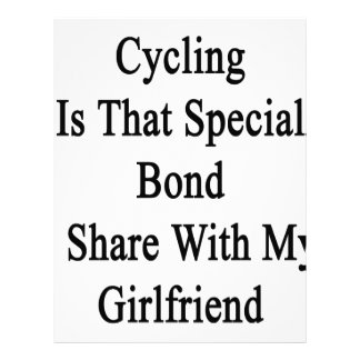 Cycling Is That Special Bond I Share With My Girlf Letterhead
