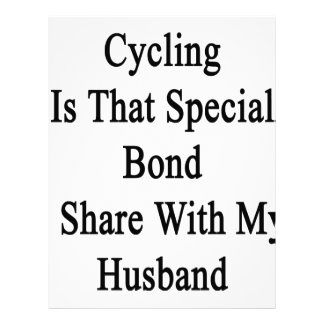 Cycling Is That Special Bond I Share With My Husba Letterhead