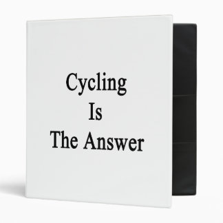 Cycling Is The Answer 3 Ring Binder