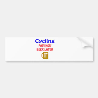 Cycling pain now beer later bumper sticker