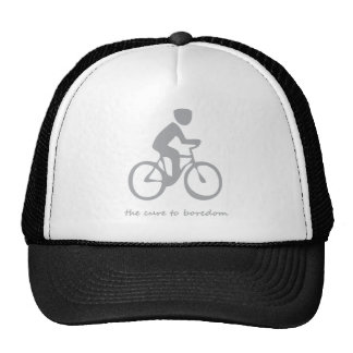 Cycling.......the cure to boredom trucker hat