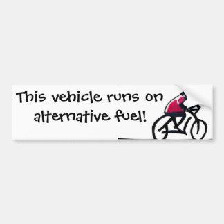 Cyclist slogan - This vehicle runs on alternative Bumper Stickers