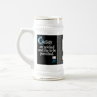 Cyclists are wicked and like to be punished beer stein