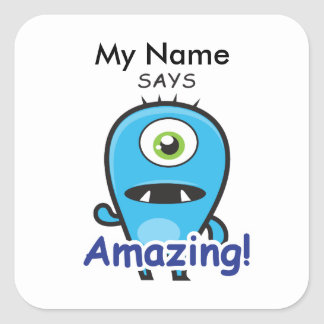 Cyclops Monster - Amazing! Square Sticker