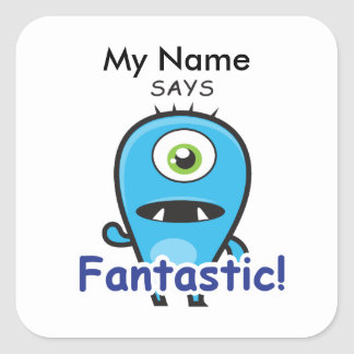 Cyclops Monster - Fantastic! Square Sticker