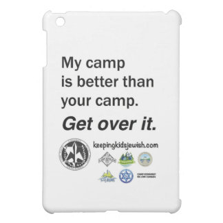 CYJ - My Camp is Better Than Your Camp. iPad Mini Case