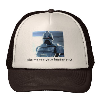 Cylon, take me too your leader >:D Trucker Hat