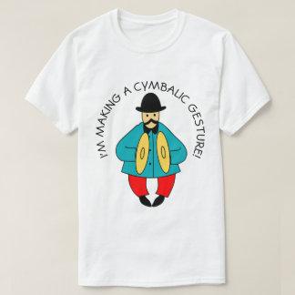 Cymbalic Gesture T-Shirt