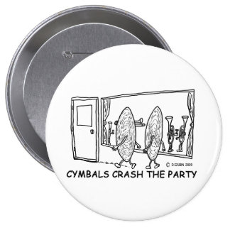 Cymbals Crash Party Pinback Button