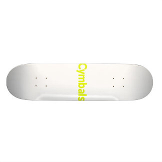 cymbals text yellow skateboard deck