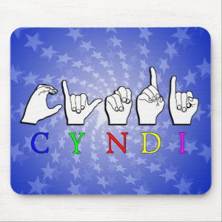 CYNDI NAME SIGN ASL FINGERSPELLED MOUSE PAD