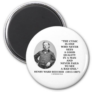 Cynic Is One Who Never Sees Good Quality (Beecher) 2 Inch Round Magnet