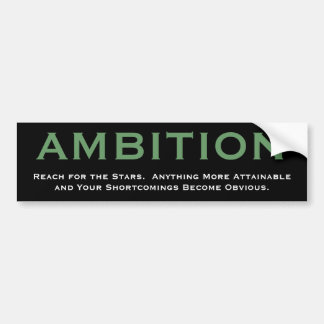 Cynical AMBITION Bumper Sticker