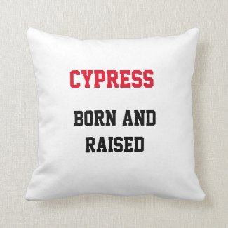 Cypress Born and Raised Throw Pillow