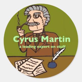 Cyrus Martin; a leading expert on stuff Classic Round Sticker