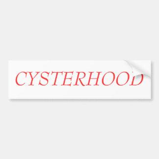 CYSTERHOOD CAR BUMPER STICKER