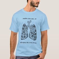 Cystic Fibrosis CF Lungs and Roses Cure Found T-Shirt