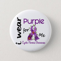 Cystic Fibrosis I Wear Purple For ME 43 Button