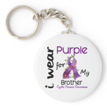Cystic Fibrosis I Wear Purple For My Brother 43 Keychain