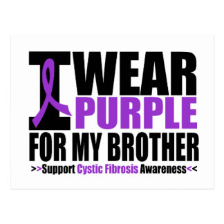 Cystic Fibrosis I Wear Purple For My Brother Postcard