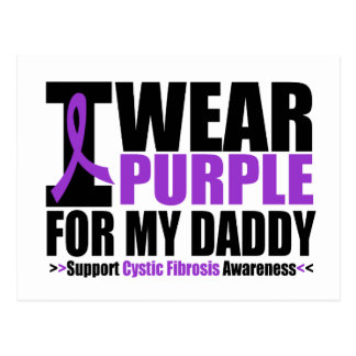 Cystic Fibrosis I Wear Purple For My Daddy Postcard