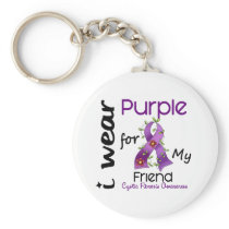 Cystic Fibrosis I Wear Purple For My Friend 43 Keychain