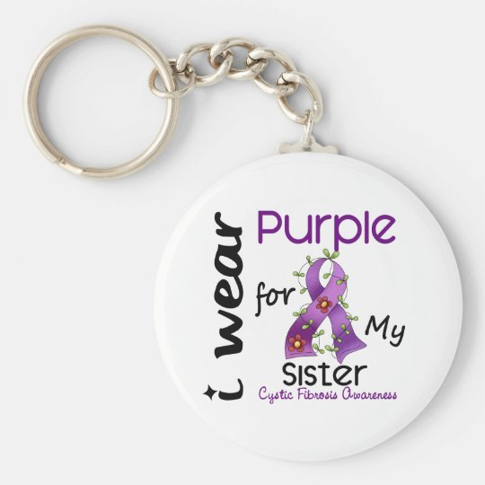 Cystic Fibrosis I Wear Purple For My Sister 43 Keychain