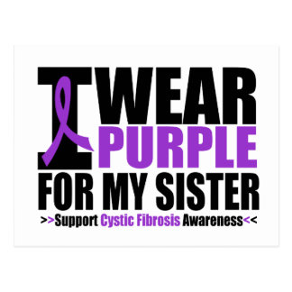Cystic Fibrosis I Wear Purple For My Sister Postcard