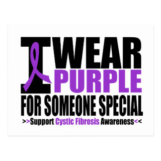 Cystic Fibrosis I Wear Purple For Someone Special Postcard