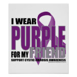 Cystic Fibrosis Purple for Friend Poster