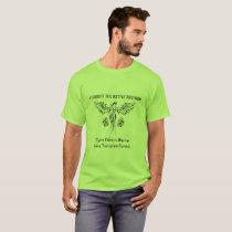 Cystic Fibrosis, Transplant Survivor T-Shirt